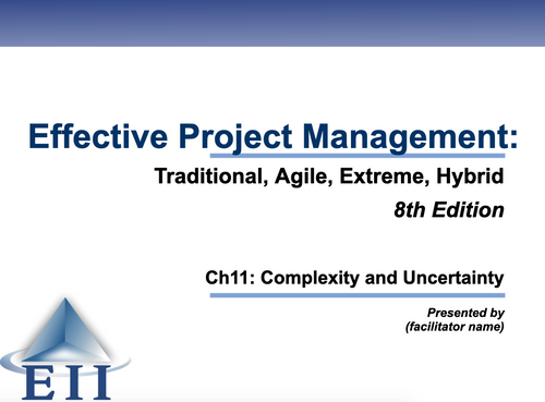 EPM8e Slides Ch11 Complexity and Uncertainty