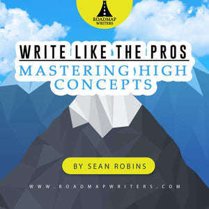 Write Like the Pros: Mastering High-Concept