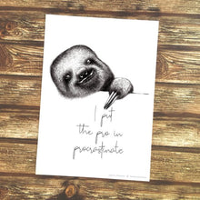 Load image into Gallery viewer, Ready to frame sarcastic quote of a black & white sloth illustration by Imperium Illustrations