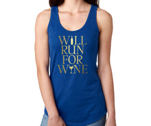 Load image into Gallery viewer, Will Run For Wine Racerback Tank Top