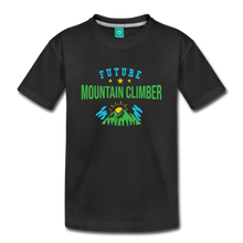 Load image into Gallery viewer, Toddler Future Mountain Climber T-Shirt - black