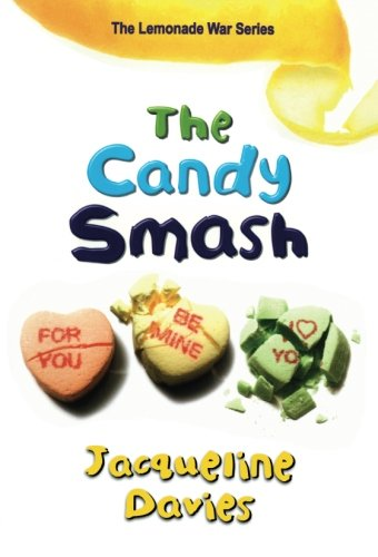The Candy Smash (The Lemonade War Series)