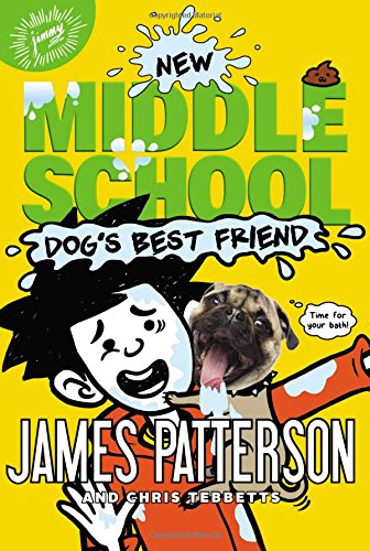 Middle School: Dog's Best Friend (Book 8)