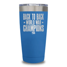 Load image into Gallery viewer, Back To Back World War Champions Laser Etched Tumbler (Premium)