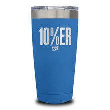 Load image into Gallery viewer, 10 Percenter Laser Etched Tumbler (Premium)