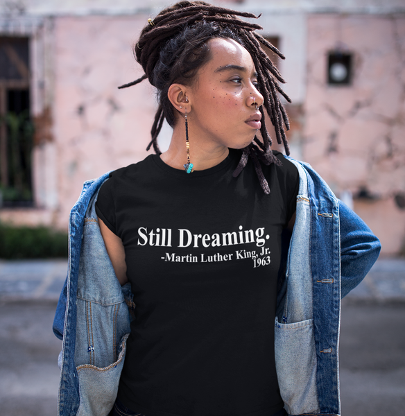 Sill Dreaming Martin Luther King, Jr. Black History Graphic Tee