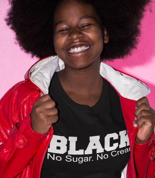 Black No Sugar No Cream Black History Graphic Tee