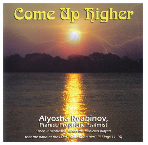 Come Up Higher - Alyosha Ryabinov (CD Album)