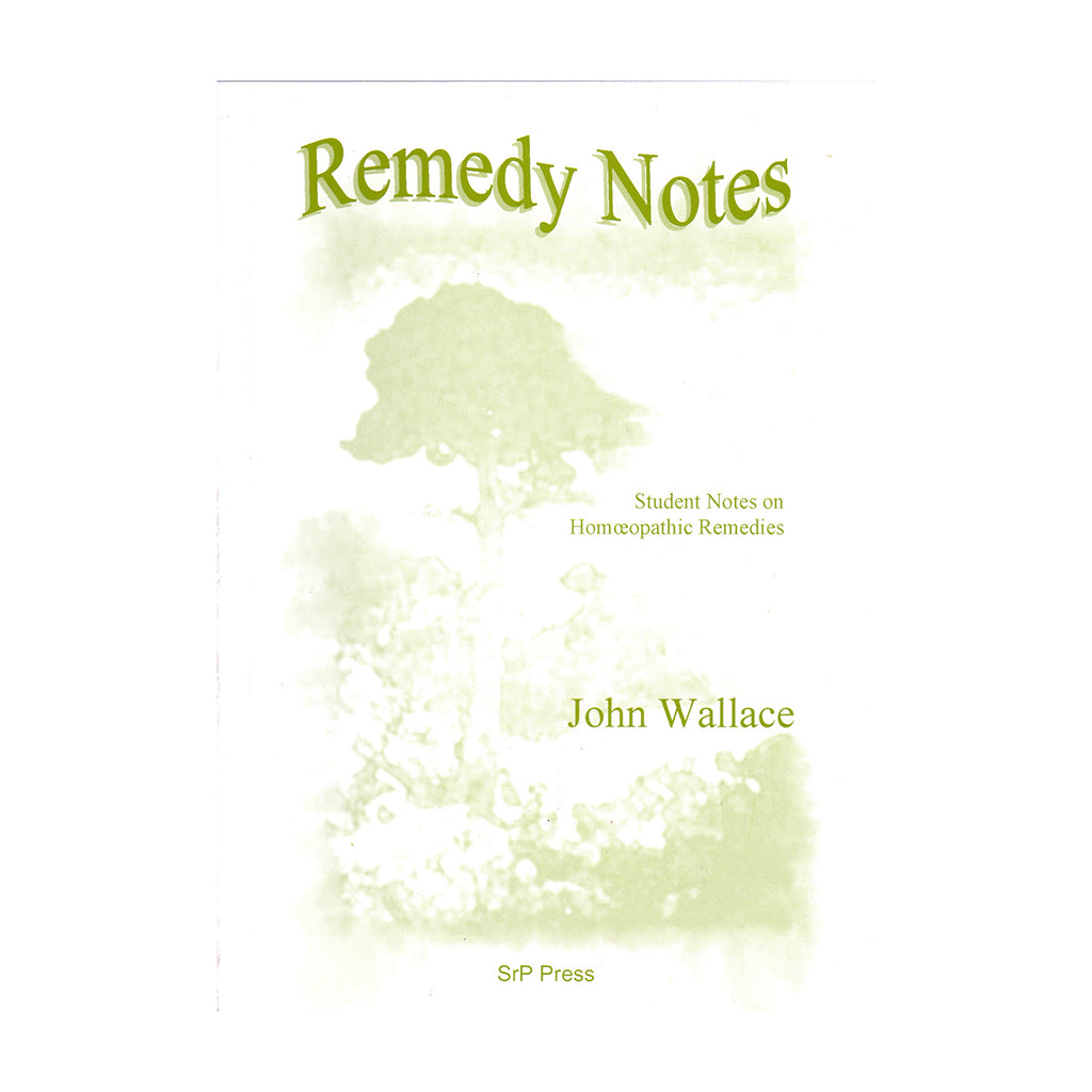 Remedy Notes – John Wallace