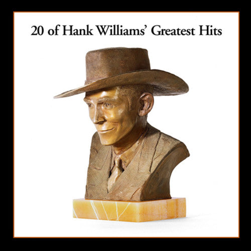 WILLIAMS,HANK / 20 GREATEST HITS