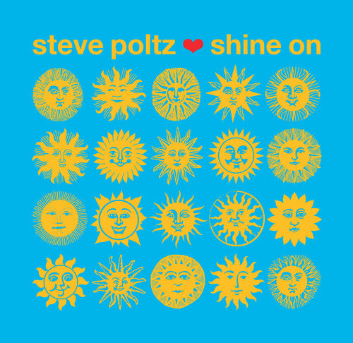 POLTZ, STEVE / Shine on