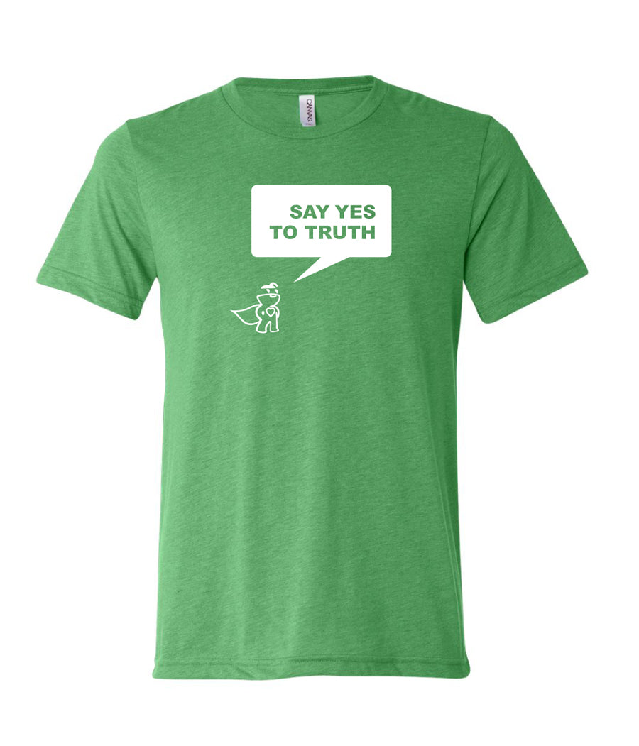 Say Yes To Truth Tee