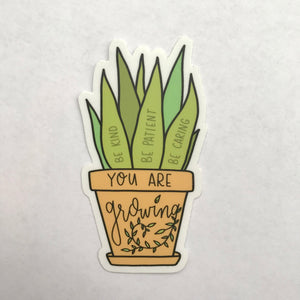 You Are Growing Sticker