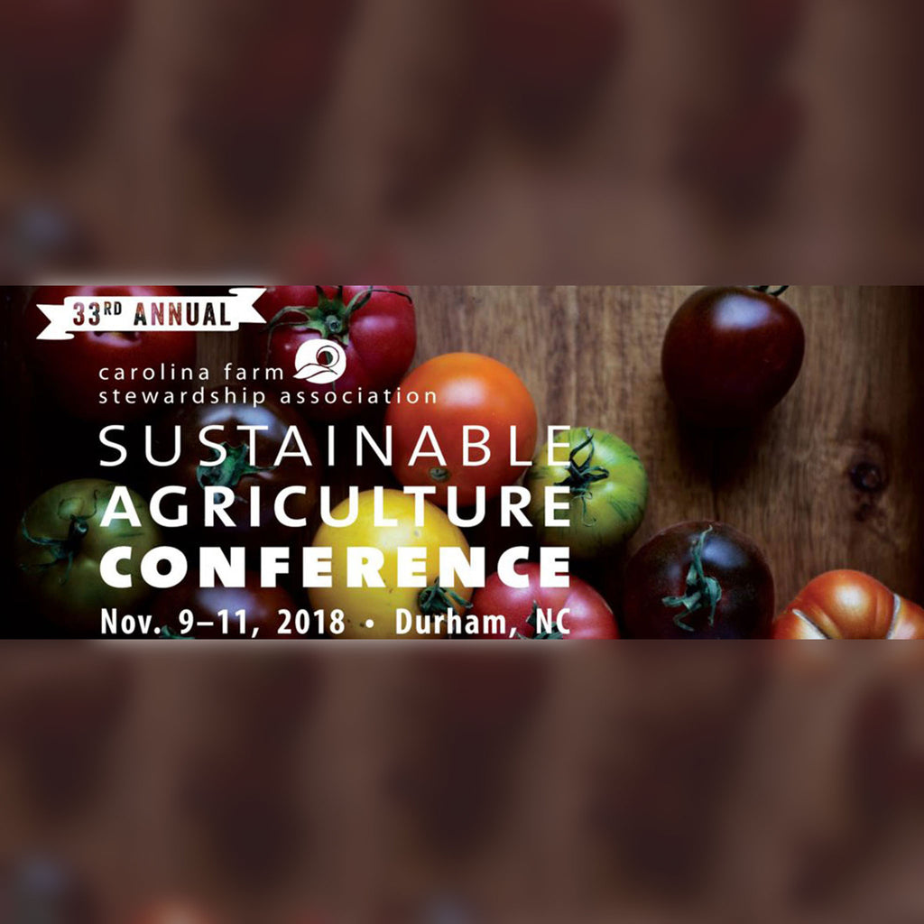 Carolina Farm Stewardship Association Sustainable Agriculture Conference
