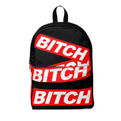 * BITCH B Unisex Classic Backpack
