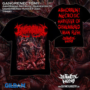 GANGRENECTOMY - Abhorrent Necrotic Harvester Of Dismembered Human Flesh (T-Shirt)