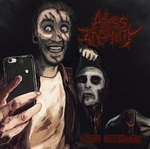ABYSS OF INSANITY - Fucked Humanity CD