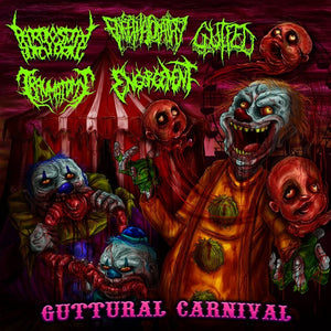 ENCEPHALOPATHY / GUTFED / PAROXYSMAL BUTCHERING / ENGORGEMENT/ TRAUMATOMY - Guttural Carnival CD [Split]