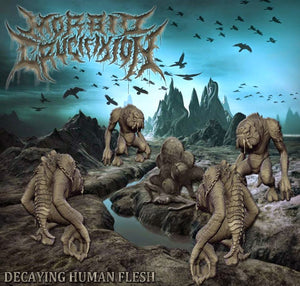 MORBID CRUCIFIXION - Decaying Human Flesh CD