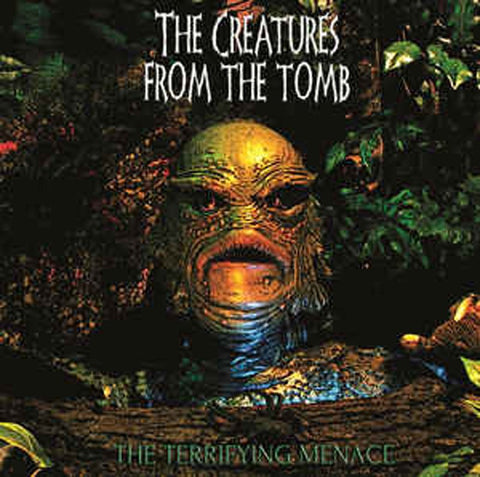 THE CREATURES FROM THE TOMB  - The Terrifying Menace CD*