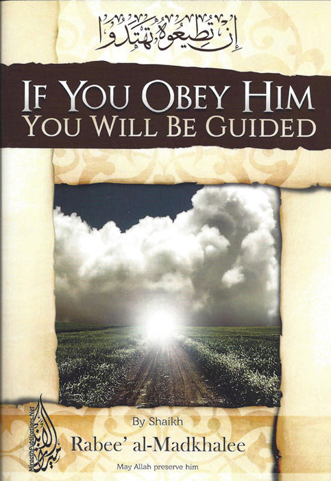If You Obey Him You Will Be Guided