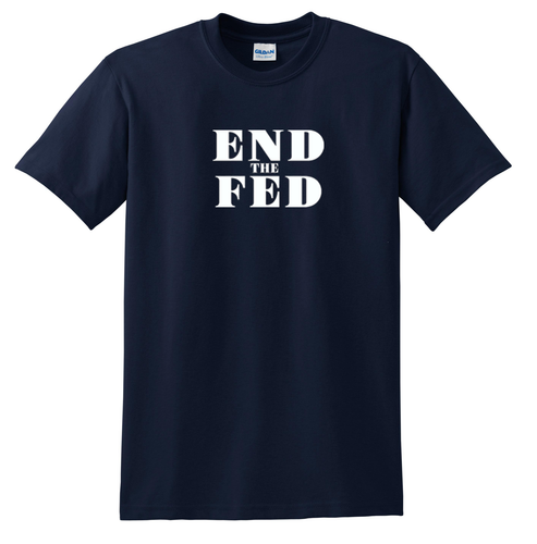 End the Fed T-shirt Nice Anti Fed Tee