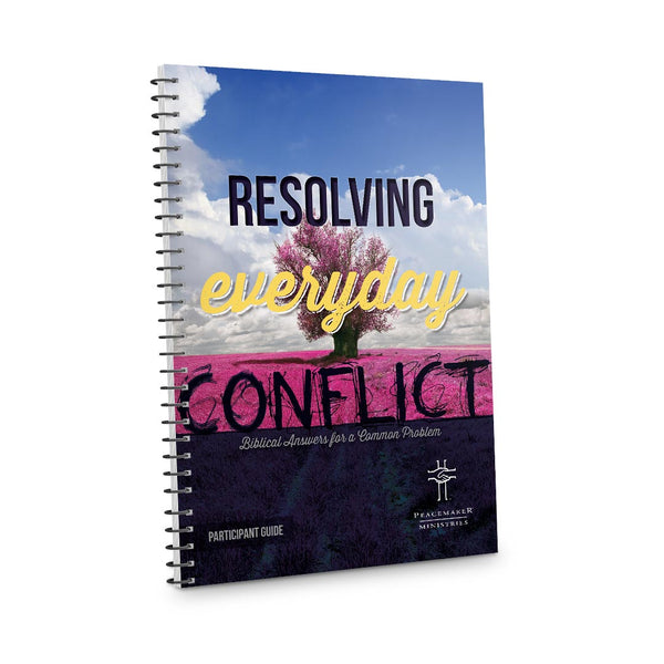 Resolving Everyday Conflict: Participant Guide v3.0