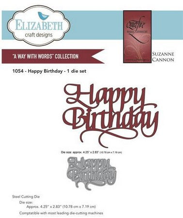 Elizabeth Craft Designs - Happy Birthday