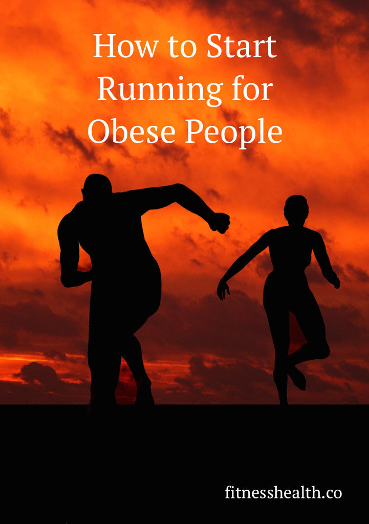 How to Start Running for Obese People
