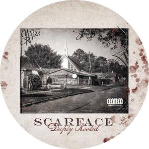 Scarface – Deeply Rooted - Limited Edition Picture Dics