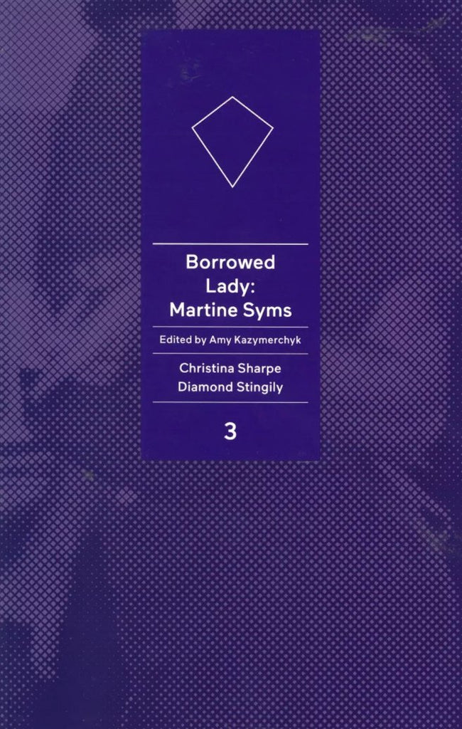 Borrowed Lady: Martine Syms