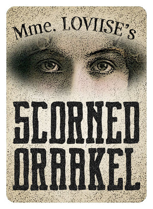 "Mme. LOVIISE'S Scorned Oraakel • ""Reproduction"" Style"