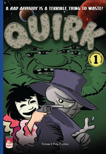 QUIRK Volume 1: Pulp Friction - PDF Edition
