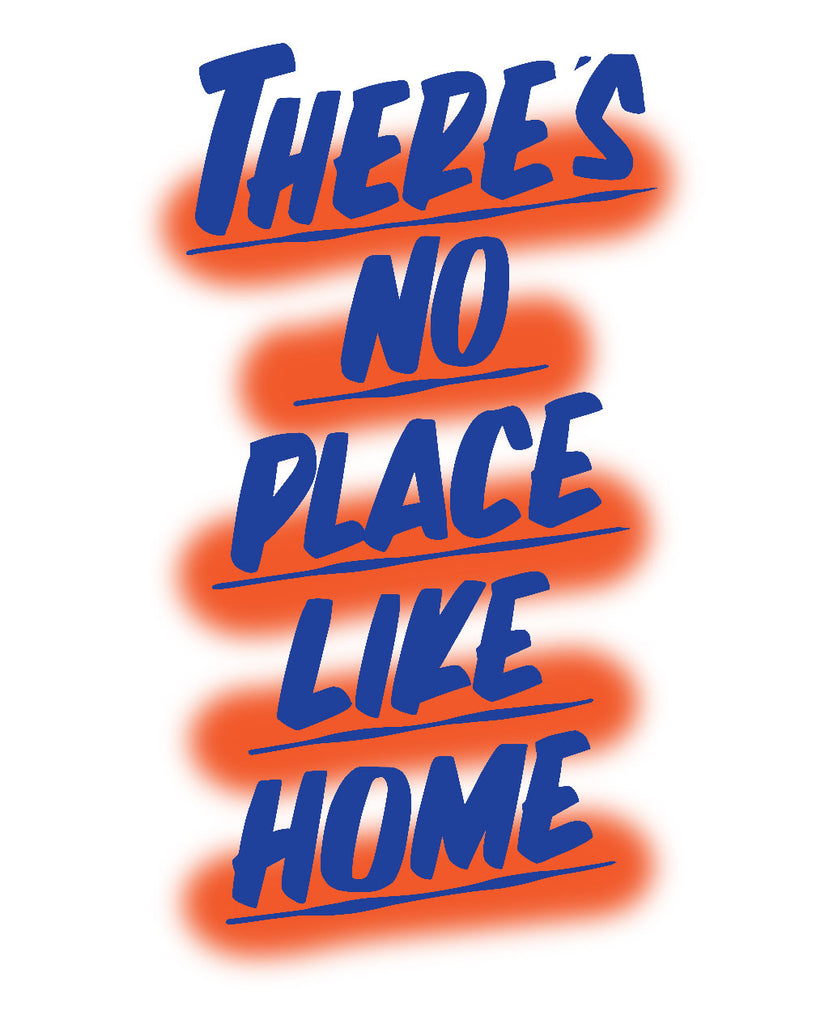 There's No Place Like Home NYC by Baron Von Fancy | Open Edition and Limited Edition Prints
