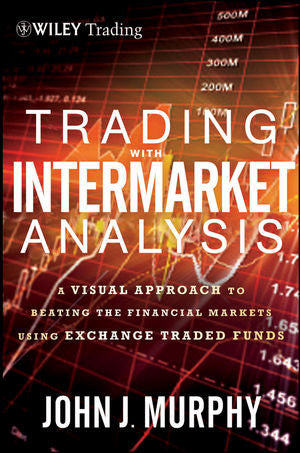 The StockCharts Store -  Trading with Intermarket Analysis by John J. Murphy