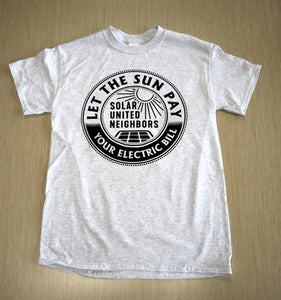Let the sun pay your electric bill t-shirt