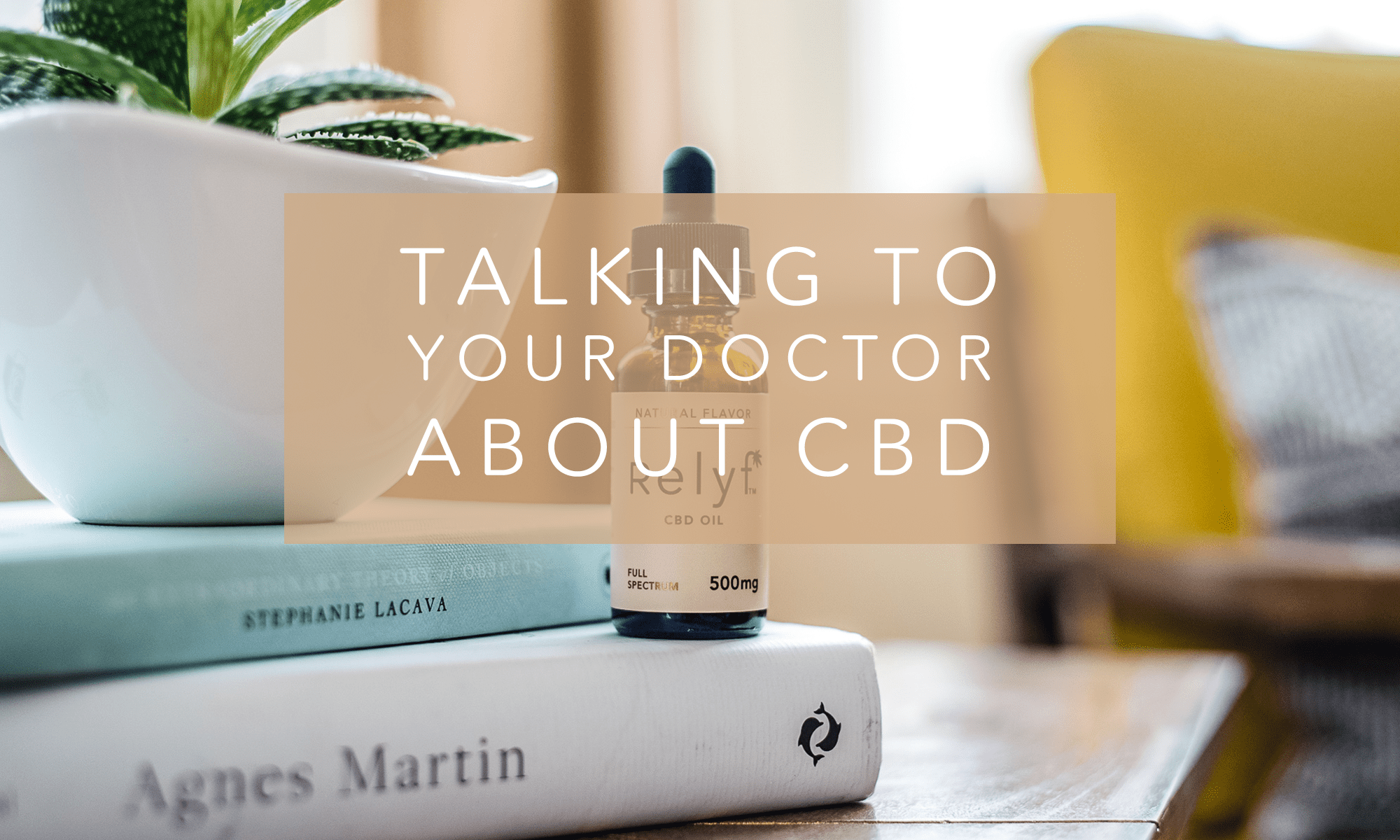 How to Talk to Your Doctor About CBD