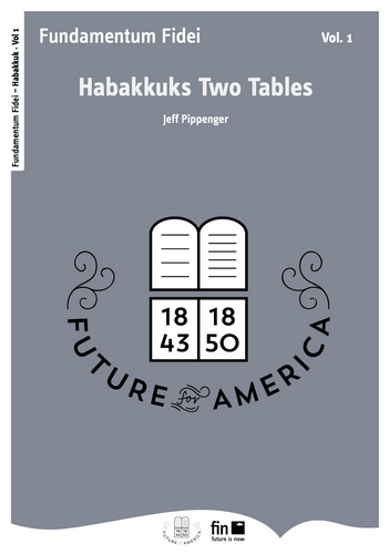 Habakkuk's Two Tables Vol. 1