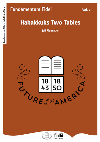 Habakkuk's Two Tables Vol. 2