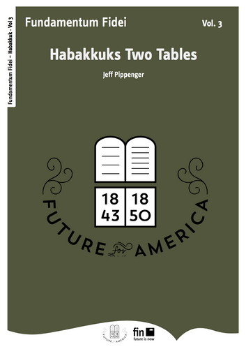 Habakkuk's Two Tables Vol. 3