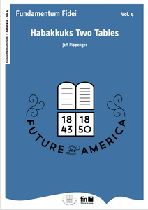 Habakkuk's Two Tables Vol. 4