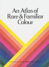 Load image into Gallery viewer, An Atlas of Rare & Familiar Colour