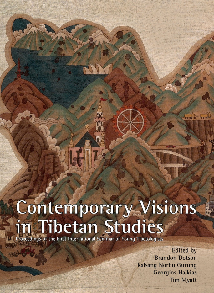 CONTEMPORARY VISIONS IN TIBETAN STUDIES Proceedings of the First International Seminar of Young Tibetologists  Edited by Brandon Dotson, Tim Myatt, Kalsang Norbu Gurung, Georgios Halkias