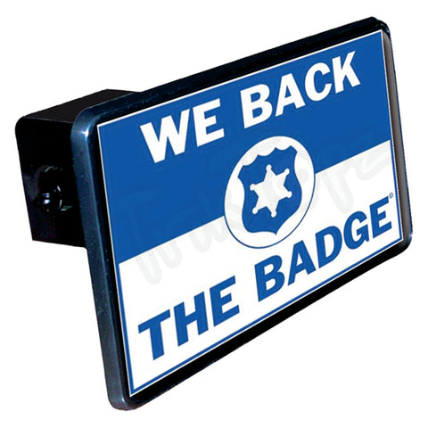 We Back The Badge-Rectangle Hitch Cover