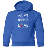 YDKM - All We Need Is Love - (Unisex) Toddler Pullover Hoodie {6 Colors}