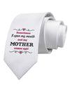 My Mother Comes Out Printed White Necktie