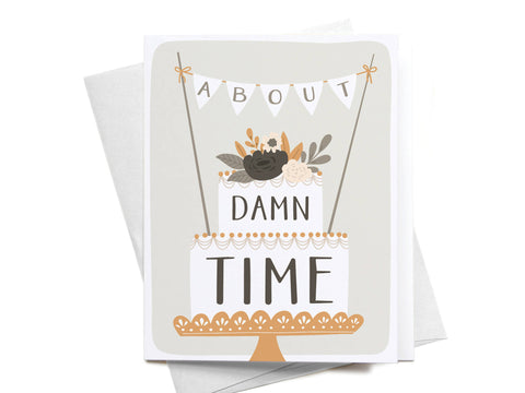About Damn Time Greeting Card