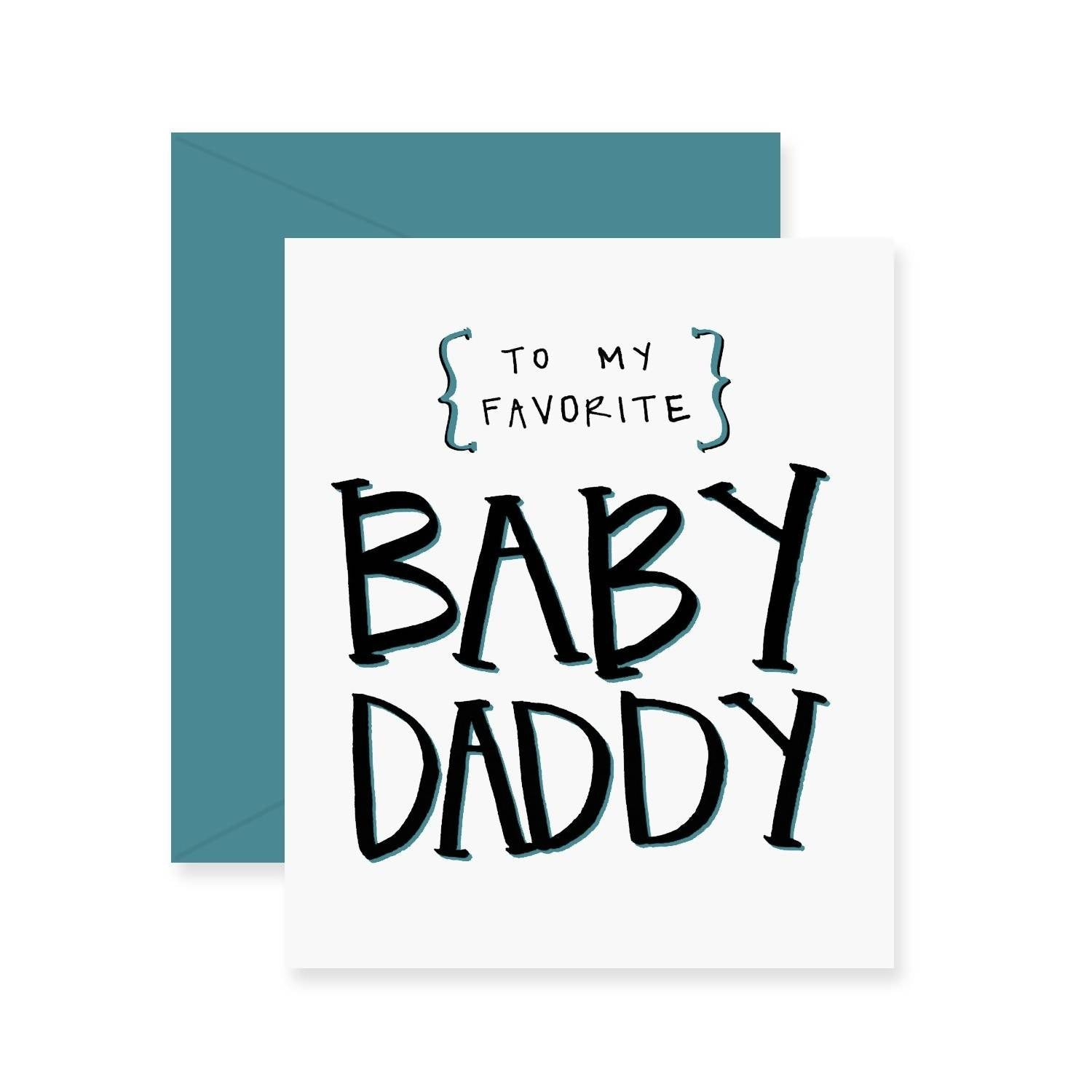 Baby Daddy Greeting Card