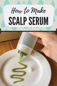 How to Make Herbal Scalp Serum