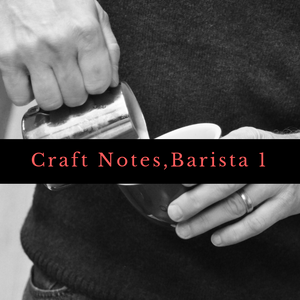 Craft Notes Barista Class